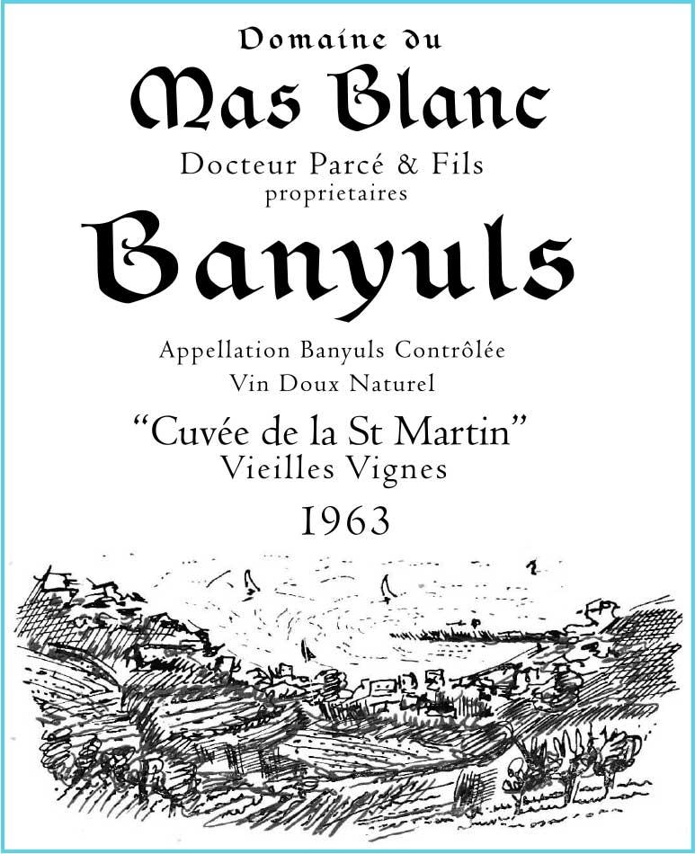 "Domaine du Mas Blanc Banyuls ""Cuvée St. Martin"" 1963"