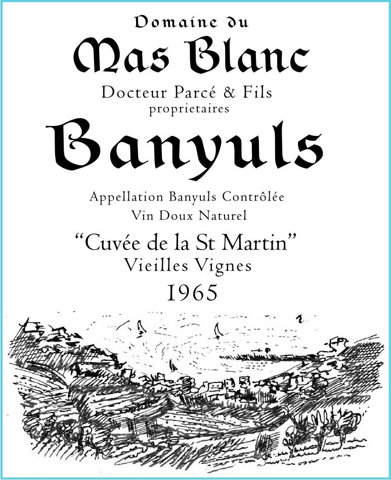 "Domaine du Mas Blanc Banyuls ""Cuvée St. Martin"" 1965"