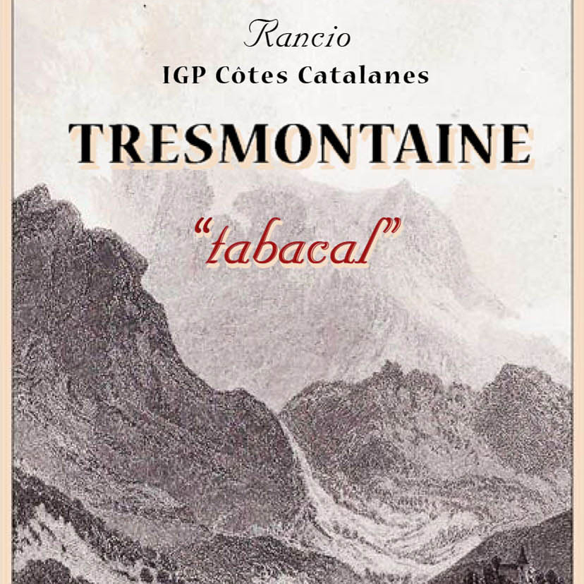 Tresmontaine 'Tabacal' Rancio NV