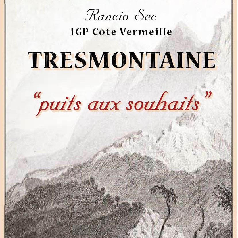 Tresmontaine 'Puits aux Souhaits' Rancio Sec